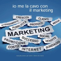 "Manuale""Io me la cavo con il marketing"" EBook"